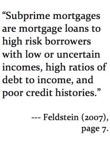 Sub prime mortages Feldstein 2007 NBER Wroking Paper no 13471 page 7