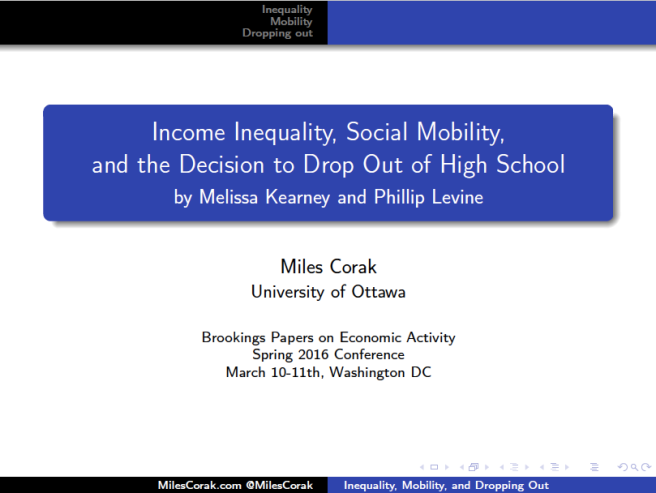 Corak Comments on Kearney and Levine income Inequality Social Mobility and the Decision to Drop Out of High School