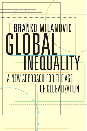 Branko Milanovic Global Inequality Harvard University Press Cover Image